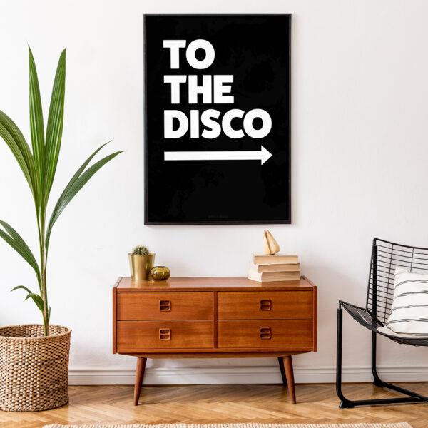 TO THE DISCO ART PRINT IN BLACK