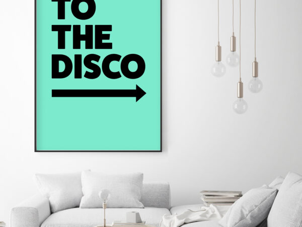 To The Disco Typography Poster in Cool Blue