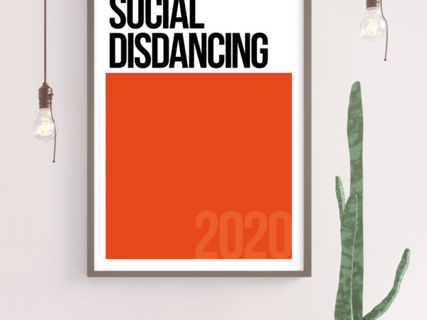 SOCIAL DISDANCING Typography Poster in Orange. Pantone Inspired Poster
