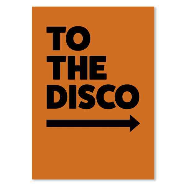 Nanas of Anarchy To The Disco Typography Poster in ORANGE - Right Arrow