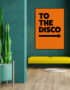 To The Disco Typography Poster in ORANGE ⬅️ left or right arrow ➡️