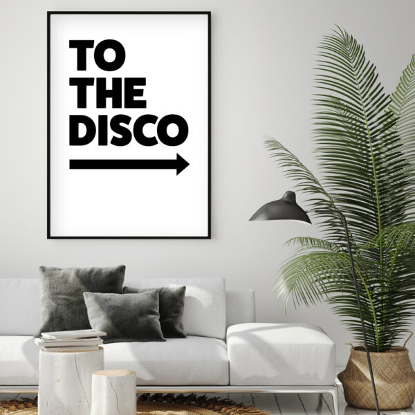 To The Disco Typography Poster in White