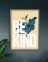 Be kind typography wall poster